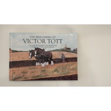 The Braughing of Victor Tott The Visual and Written Memory of a Country Gentleman